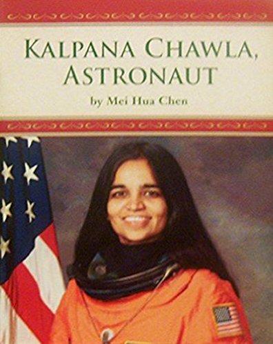 Houghton Mifflin Science California: Ind Bk Lv5 Chp7 On Level Kalpana Chawla, Astronaut