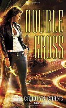 Double Cross by Carolyn Crane