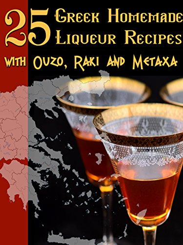 25-greek-homemade-liqueur-recipes-with-ouzo-raki-and-metaxa