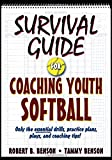 Survivial Guide for Coaching Youth Softball