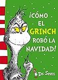 ¡Cómo el Grinch robó la Navidad! (Dr. Seuss)