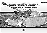 world war iv - Panzer IV on the battlefield, Volume 2 (World War Two Photobook Series)