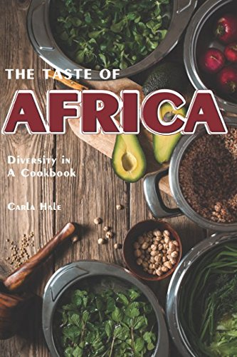 Search : The Taste of Africa: Diversity in A Cookbook