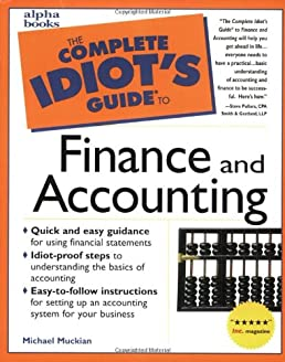 amazon com the complete idiot s guide to finance and accounting rh amazon com Complete Idiot's Guide Meme Complete Idiot's Guide Meme