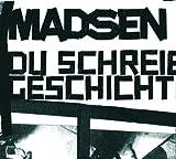 Madsen - Du schreibst Geschichte