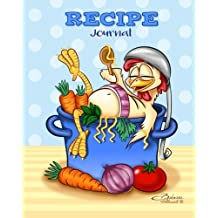 Recipe Journal: Chicken Soup - Blank Cookbook - 100 recipes - 8x10 inches