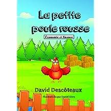 La petite poule rousse (Économie et finance pour enfants t. 3) (French Edition)