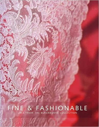 Ilmainen eBook pdf ladata Android Fine and fashionable : lace from the Blackborne collection PDF PDB CHM