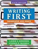 Writing First with Readings: Paragraphs and Essays