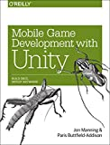 Mobile Game Development with Unity, Manning, Jon and Buttfield-Addison, Paris, 1491944749