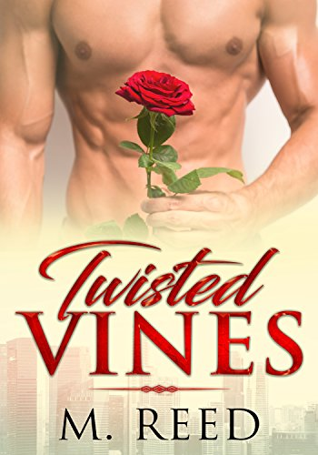 Twisted Vines (The Greenhouse Book 1)