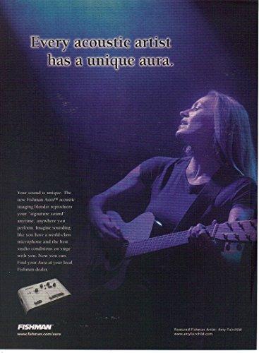 """Print ad: 2004 Fishman Aura Acoustic Imaging Blender, Amy Fairchild,""""Every Acoustic Artist Has a Unique Aura"""""""