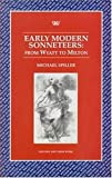 img - for Early Modern Sonneteers: From Wyatt to Milton (Writers & Their Work) by Michael Spiller (2001-01-11) book / textbook / text book