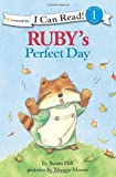 Ruby's Perfect Day (I Can Read! / Ruby Raccoon)