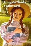 img - for Anne de Verda Tegmentoj: Anne of Green Gables (Esperanto edition) book / textbook / text book