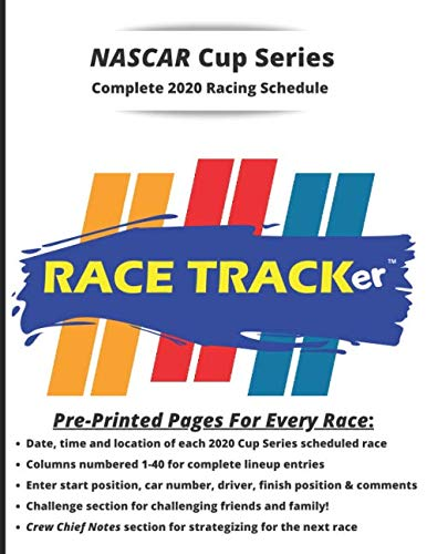 RACE TRACKer - Complete NASCAR Cup Series 2020 Racing Schedule BLUE: Interactive Notebook -  Challenges, Prediction Questions, Enter Driver Start and ... Notes, and more. Fun for the whole family!