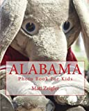 Alabama Photo Book for Kids, Matt Zeigler, 1481140744