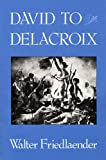 David to Delacroix, Walter Friedlaender, 0674194012
