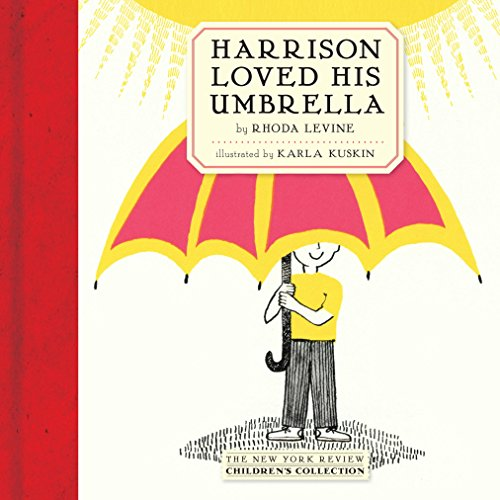 Collection Umbrella (Harrison Loved His Umbrella (New Yourk Review Children's Collection))