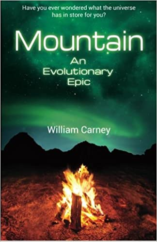 Mountain An Evolutionary Epic William Carney 9780988694408