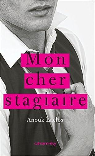 Anouk Laclos (2016) - Mon cher stagiaire