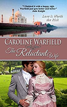 The Reluctant Wife (Children of the Empire Book 2) by [Warfield, Caroline]