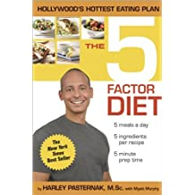 5-Factor Diet, The: Written by Harley Pasternak, 2007 Edition, Publisher: Meredith Books [Hardcover]