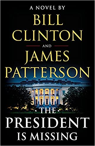 #10: The President Is Missing: A Novel