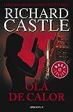 Ola de calor (Serie Castle 1) (BEST SELLER)