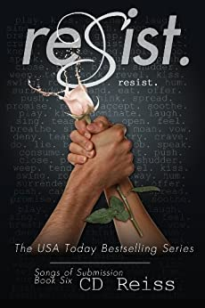 Resist (Songs of Submission Book 6) by [Reiss, CD]