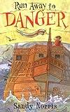 Run Away to Danger