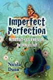 Imperfect Perfection, Nicola Dunn, 095713620X