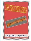 The Preacher Series, Gary Grizzell, 1495403769