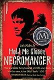 Hold Me Closer, Necromancer, Lish McBride, 0805090983