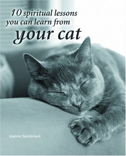 Download 10 Spiritual Lessons You Can Learn from Your Cat PDF