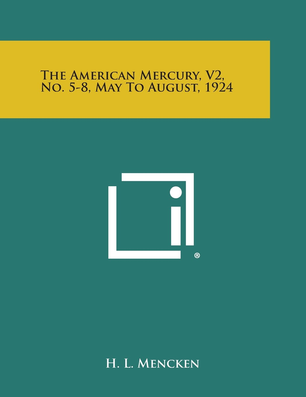 Download The American Mercury, V2, No. 5-8, May to August, 1924 pdf