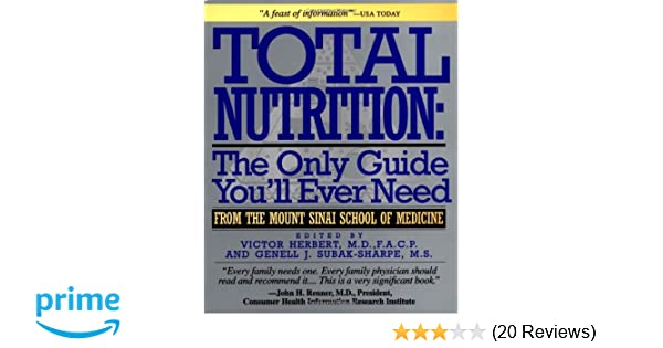 Total Nutrition: The Only Guide You'll Ever Need - From The