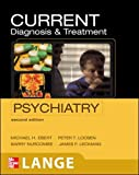 img - for CURRENT Diagnosis & Treatment Psychiatry, Second Edition (LANGE CURRENT Series) book / textbook / text book