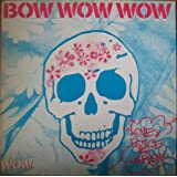 "Love Peace and Harmony / I Want Candy - Bow Wow Wow [Vinyl 12"" Maxi Single]"
