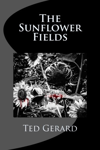 Download The Sunflower Fields (Sunflowers in a Time of Sorrow) (Volume 1) PDF
