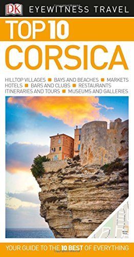 Top 10 Corsica (Eyewitness Top 10 Travel Guide)