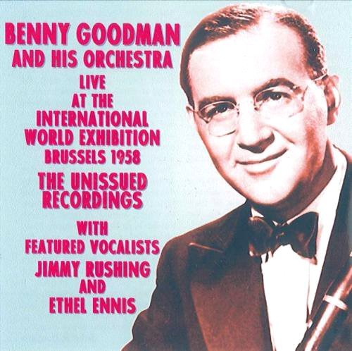 The Live at the International World Exhibition Brussels 1958: Unissued Recordings by Magic UK