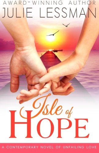Isle of Hope: Unfailing Love (Volume 1)