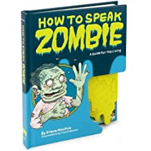 Steve Mockus,Travis Millard'sHow to Speak Zombie: A Guide for the Living [Hardcover](2010)