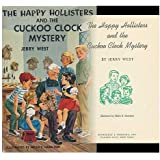 The Happy Hollisters and the Cuckoo Clock Mystery (The Happy Hollisters, No. 24)