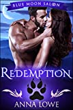 Redemption (Blue Moon Saloon Book 3)