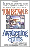Awakening Spirits, Tom Brown and Tom Brown, 0425141403