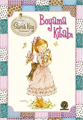 Boyama Kitabi Sarah Kay Koleksiyon Sarah Kay 9786051423517