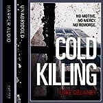 Cold Killing: DI Sean Corrigan, Book 1 (Unabridged) | Luke Delaney
