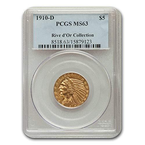 1910 D $5 Indian Gold Half Eagle MS-63 PCGS G$5 MS-63 PCGS